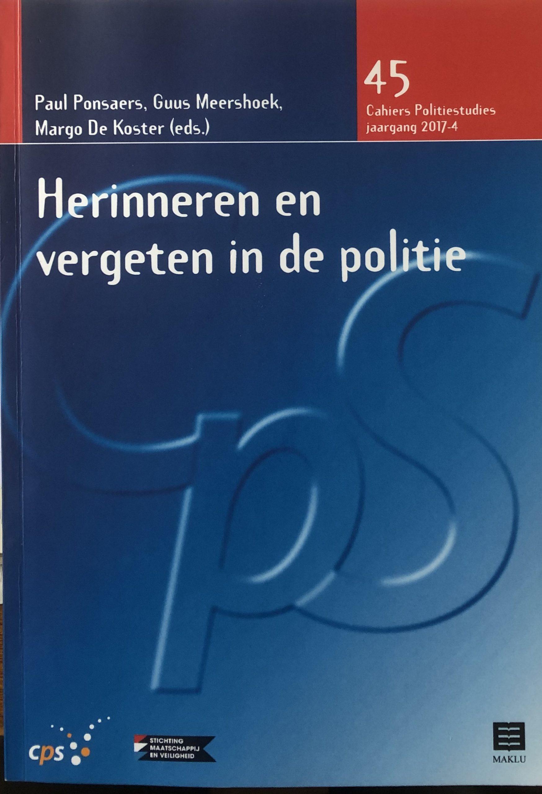 Een van de gevaarlijkste werktuigen in den Staat? De wording en ontwikkeling van de politie in Nederland in een tijd van revolutie, transitie en modernisering (1795-1858)